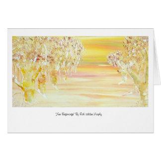 "Greetings Card: ""New Beginnings"" by Arciemme Card"