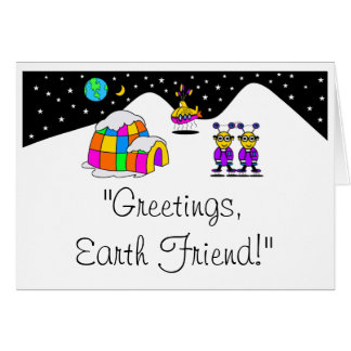 GREETINGS, EARTH FRIEND! CARD