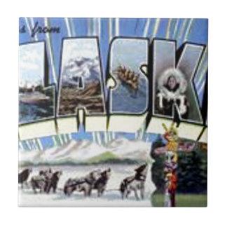 Greetings From Alaska Tile