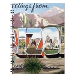 Greetings from Arizona Spiral Notebook