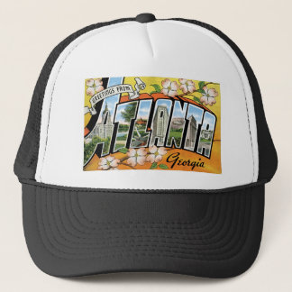 Greetings from Atlanta, GA! Trucker Hat
