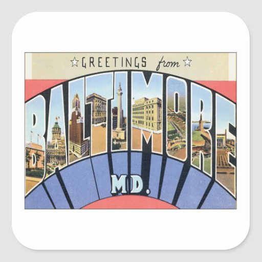 Greetings From Baltimore Maryland Square Stickers