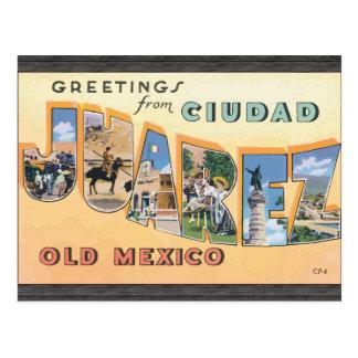 Greetings From Ciudad Juarez Old Mexico, Vintage Postcard