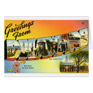 Greetings From Delaware Card