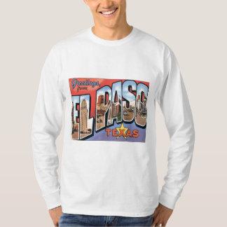 Greetings From EL Paso,Texas T-Shirt
