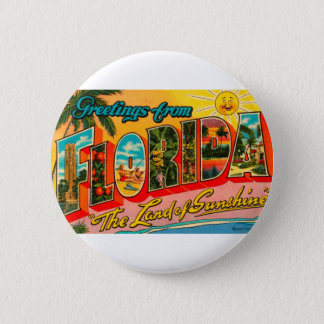 Greetings From Florida 2 Inch Round Button