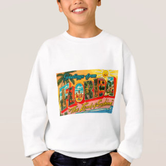 Greetings From Florida Sweatshirt