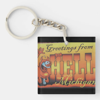 Greetings From Hell, Michigan Keychain 1