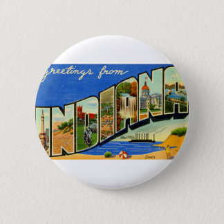 Greetings From Indiana 2 Inch Round Button