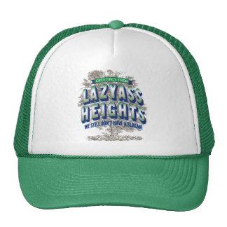 Greetings from Lazyass Heights - still no slogan Trucker Hat