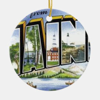 Greetings From Maine Ceramic Ornament