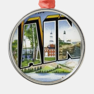 Greetings From Maine Metal Ornament