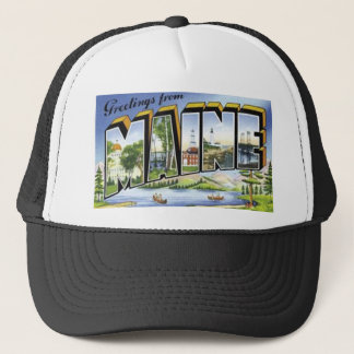 Greetings From Maine Trucker Hat