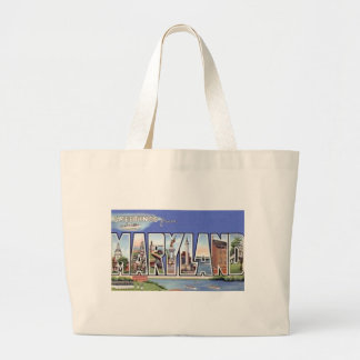 Greetings From Maryland Large Tote Bag