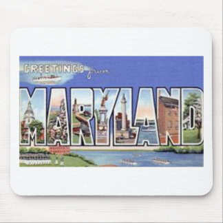 Greetings From Maryland Mouse Pad