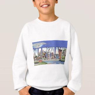 Greetings From Maryland Sweatshirt