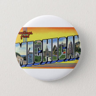 Greetings From Michigan 2 Inch Round Button