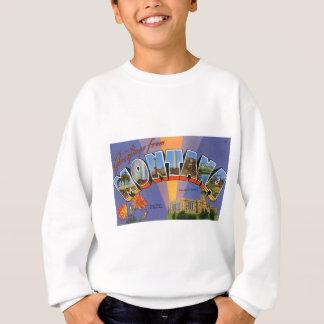 Greetings From Montana Sweatshirt