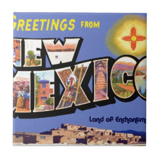 Greetings From New Mexico Tile