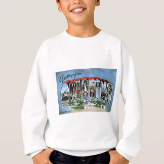 Greetings From Oklahoma Sweatshirt