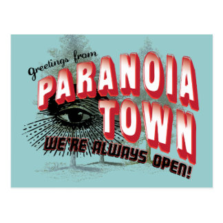 Greetings from Paranoia Town Postcard