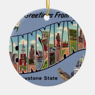 Greetings From Pennsylvania Ceramic Ornament