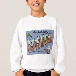 Greetings From Pennsylvania Sweatshirt