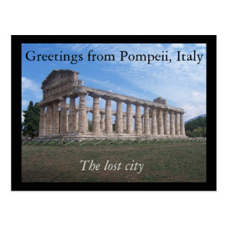 Greetings from Pompeii, Italy : the lost city Postcard