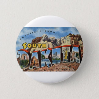 Greetings From South Dakota 2 Inch Round Button