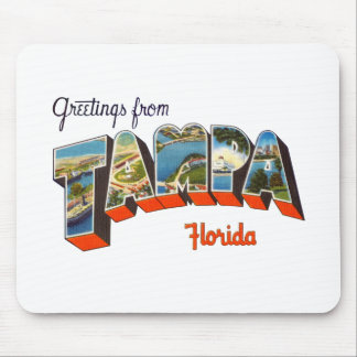 Greetings from Tampa, Florida Mouse Pad