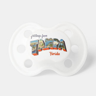 Greetings from Tampa, Florida Pacifier