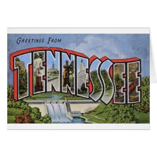 Greetings From Tennessee Card