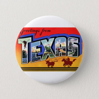 Greetings From Texas 2 Inch Round Button
