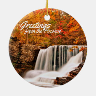 Greetings from the Poconos!Factory Falls in Autumn Round Ceramic Ornament