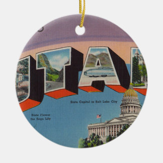 Greetings From Utah Ceramic Ornament