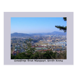 Greetings from Waegwan, South Korea Postcard