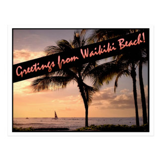Greetings from Waikiki Beach! Postcard