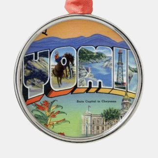 Greetings From Wyoming Metal Ornament
