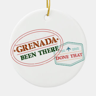 Grenada Been There Done That Ceramic Ornament