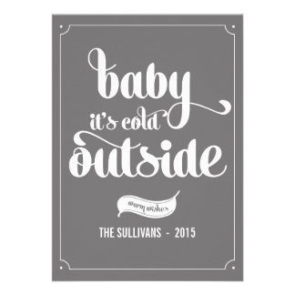 Grey Baby It's Cold Outside Holiday Flat Card