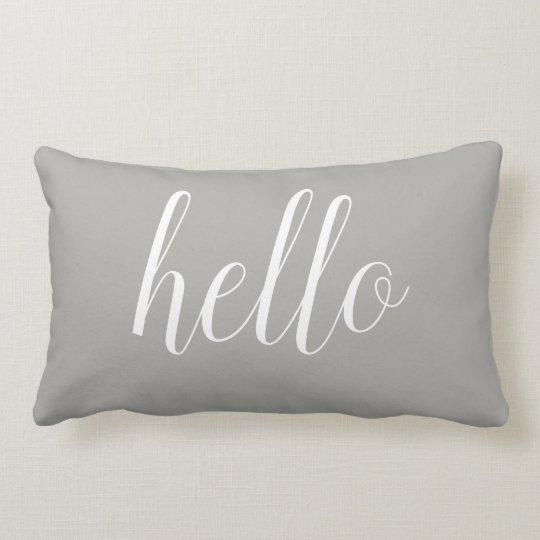 Grey Hello Cute Hello or Your Quote Lumbar Pillow