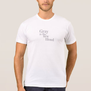 Grey Is the New Blonde (Serif) T-Shirt
