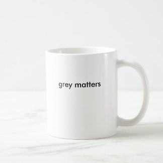 grey matters coffee mug