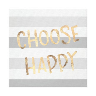 Grey Stripes Gold Choose Happy Canvas Print