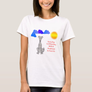 Greyhound Every Day Is A Good Day T-Shirt