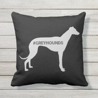 #GREYHOUNDS PILLOW