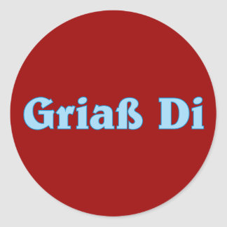 Griaß Di Gruß greeting Bavaria Bavarian Bavarian Classic Round Sticker