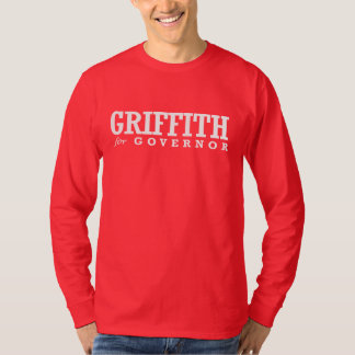 GRIFFITH FOR GOVERNOR 2014 TEE SHIRT