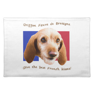 Griffon Fauve de Bretagne Give Best French Kisses Placemat