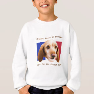 Griffon Fauve de Bretagne Give Best French Kisses Sweatshirt